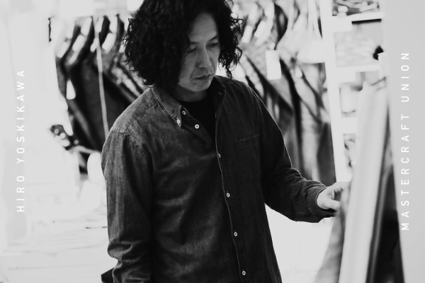 Interview: Hiro Yoskikawa from Mastercraft Union